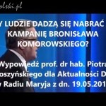 Czy ludzie dadzą się nabrać na kampanię Bronisława Komorowskiego?