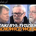 Taki był tydzień – Jachowicz, Wolski, Sobala