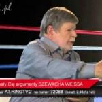 Grzegorz Braun vs. Szewach Weiss