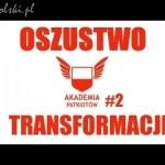 Oszustwo transformacji – prof. Leszek Żebrowski