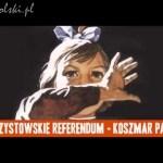 Referendum Dudy podpala Polskę!