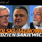 Tydzień Sakiewicza – Marcin Wolski / Jerzy Jachowicz