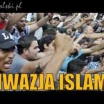 Inwazja Islamu na Polskę