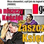 Zaszczuć księdza – Agora niszczy Kościół?