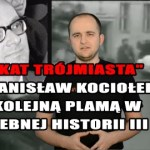 """Kat Trójmiasta"" kolejną plamą w haniebnej historii III RP"