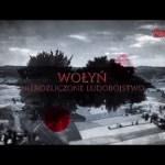 Wołyń – nierozliczone ludobójstwo