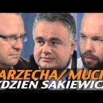 Tydzień Sakiewicza – Warzecha, Mucha