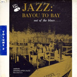 Doc Evans Jazz: Bayou to Bay 2