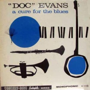 Doc Evans A Cure for the Blues
