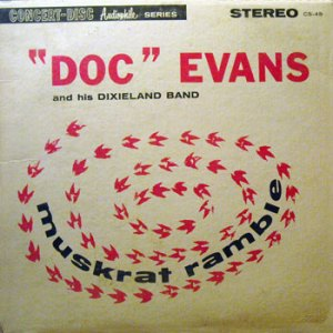 Doc Evans Muskrat Ramble Audiophile LP