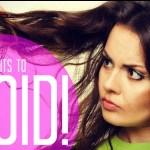 هفت عادتی که به مو های ما آسیب وارد میکند و شیوه های اصلاح انها