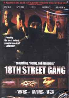 18th Street Gangs vs MS 13 - Pandillas
