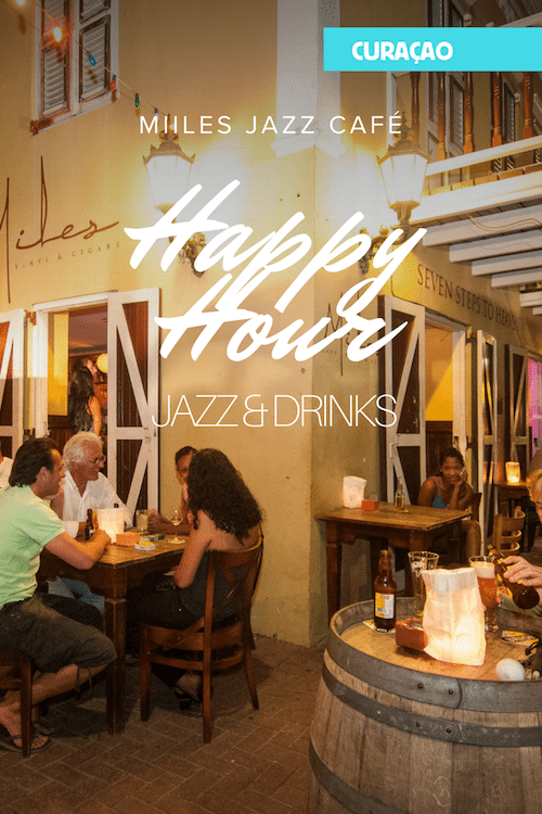 De beste happy hours op Curaçao - Miles Jazz Cafe
