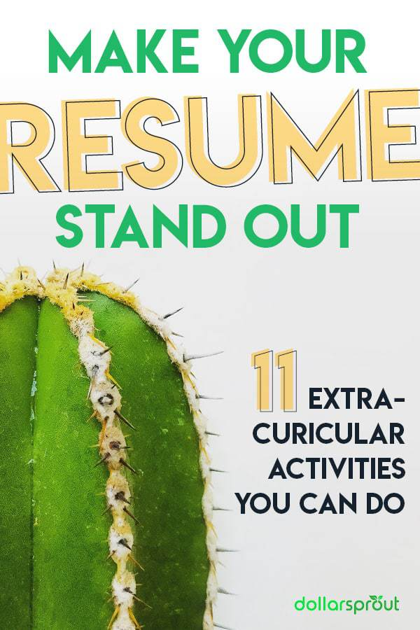 Make Your Resume Stand Out With These 11 Extracurricular Activities