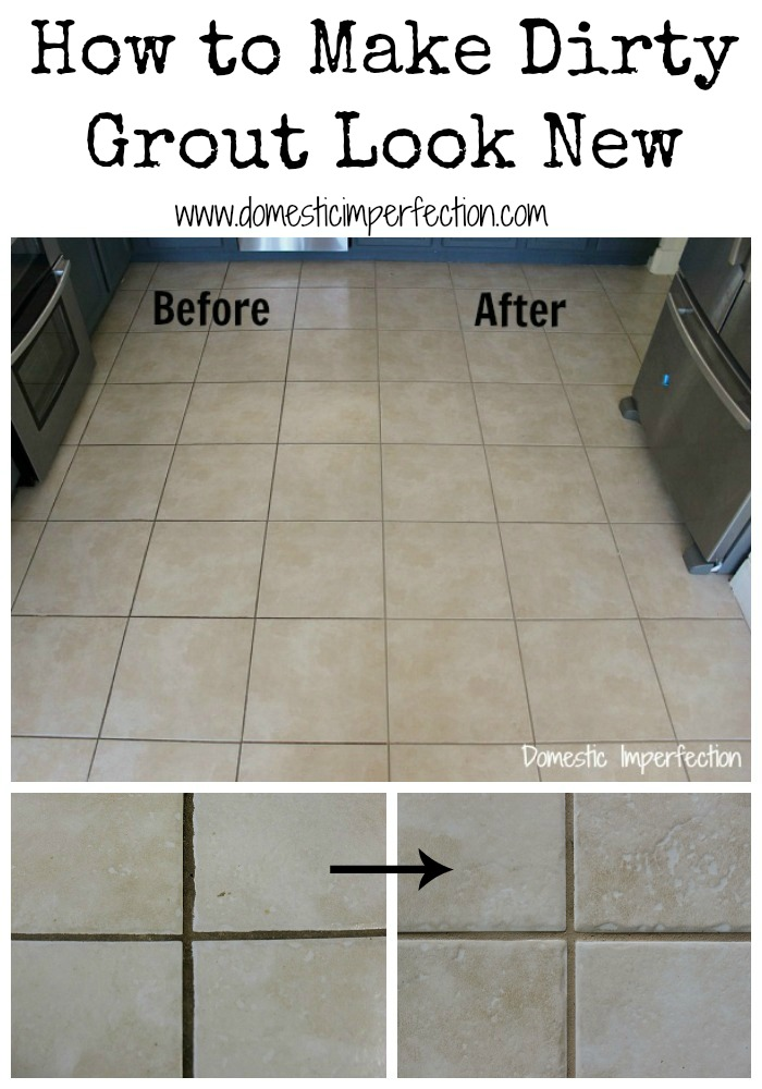 How to Make Dirty Grout Look New - Domestic Imperfection