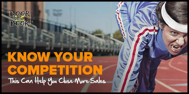 Know Your Competition This Can Help You Close More Sales - Tips