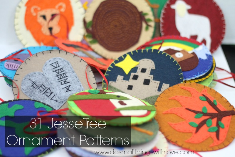 31 Jesse Tree Ornaments Patterns \u2013 Do Small Things with Great Love