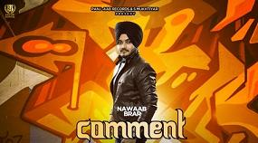 Comment Lyrics Nawaab Brar | Full Video Song