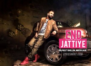 End Jattiye Mp3 Song Download (48 kbps, 128 kbps, 256 kbps, 320 kbps) End Jattiye Mp4 Video Song Download (360p, 720p, 1080p)