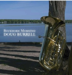 Buckhorn Morning Jazz Tuba CD Doug Burrell
