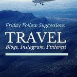 Follow Friday–Here are some of the people I am following on Instagram, Pinterest, Facebook & Blogs