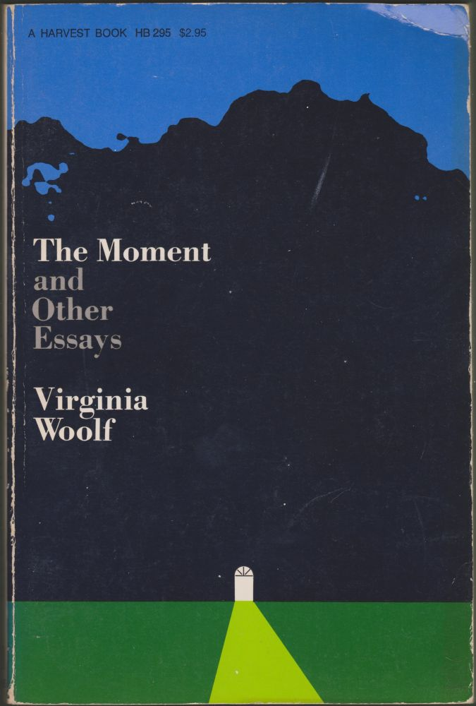 The Moment and Other Essays Virginia Woolf 1st Edition
