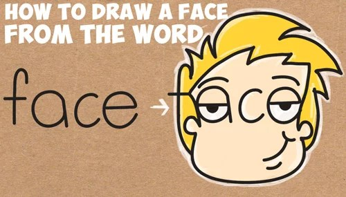 How to Draw Cartoon Faces from the Word Face Easy Step by Step