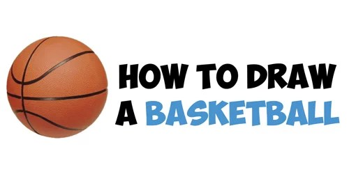 How to Draw a Basketball in Easy Step by Step Drawing Tutorial - How