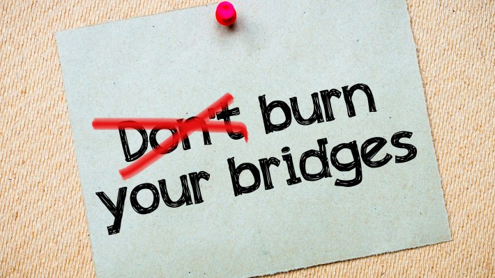 Burn Your Bridges: When Success is the Only Option