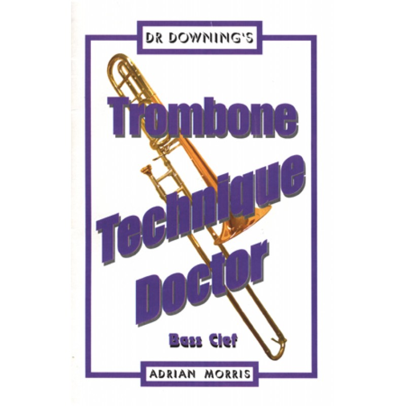 Trombone Technique Doctor - Bass Clef - base cleff