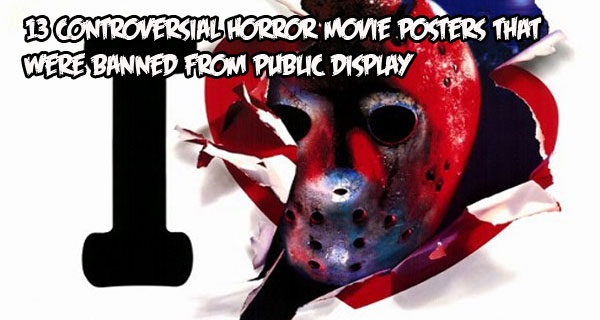 13 Controversial Horror Movie Posters That Were Banned from Public Display