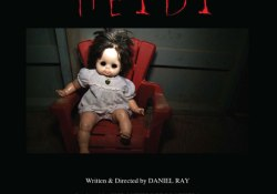 Daniel Ray's Found Footage Killer Doll Film Heidi