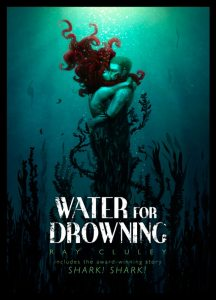 Ray Cluley's Water for Drowning