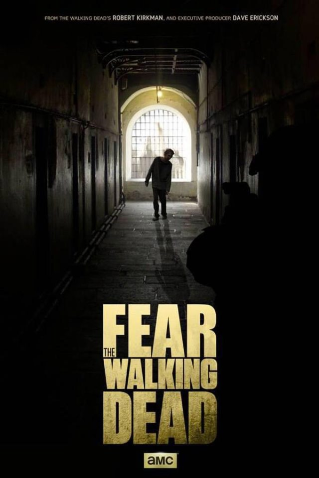 Fear the Walking Dead - #SDCC15: New Fear the Walking Dead Poster Shambles to San Diego