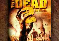 The Dead 2 UK DVD Competition Image