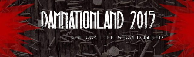 damnationland - Damnationland 2015: Exclusive Trailer Premiere and Full Lineup