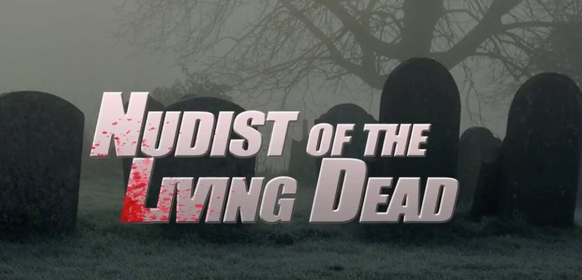 Nudist of the Living Dead (1)