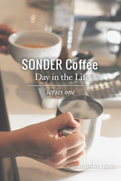 SONDER Coffee Day in the Life