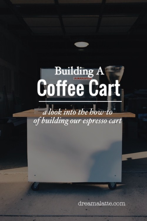 How to Build A Coffee Cart