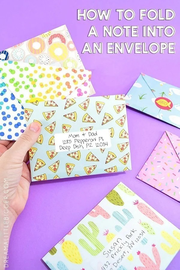 Turn a Note into an Envelope - Dream a Little Bigger