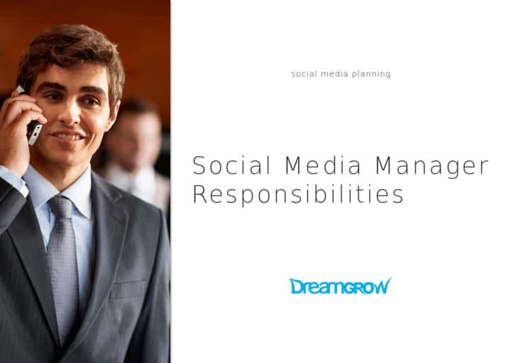Social Media Manager Responsibilities You Need to Know @DreamGrow 2018