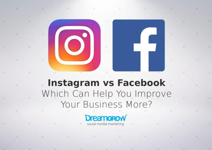 Instagram vs Facebook Which Can Boost Your Business More