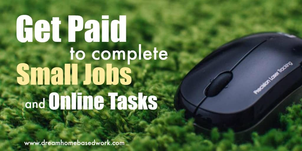 Get Paid to Complete Online Tasks and Easy Jobs - No Experience!