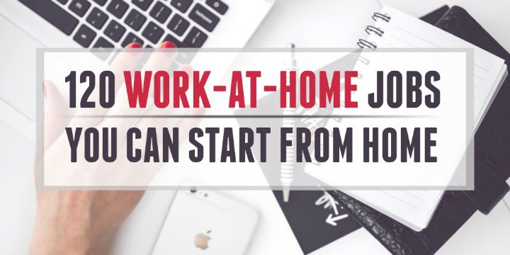 120 Real Work at Home Jobs You Can Start from Home - work from home graphic design jobs