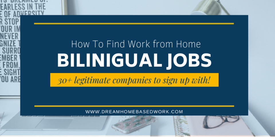 Bilingual Work At Home Jobs 30 Trusted Sites To Apply with Today