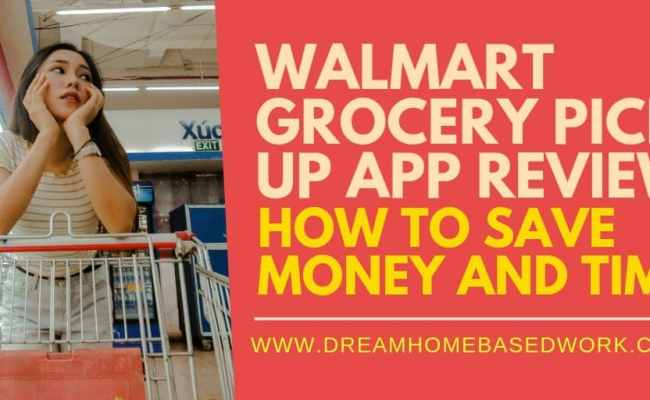 Walmart Grocery Pickup App Review How To Save Time And Money