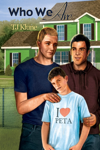 Who We Are by TJ Klune | Dreamspinner Press
