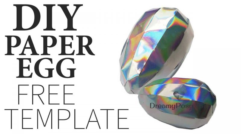 How to make 3D paper egg with FREE template, so easy