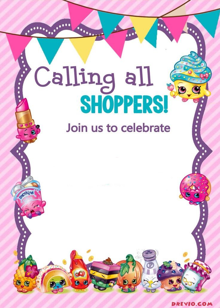 Updated u2013 FREE Printable Shopkins Birthday Invitation Template - free birthday invite template