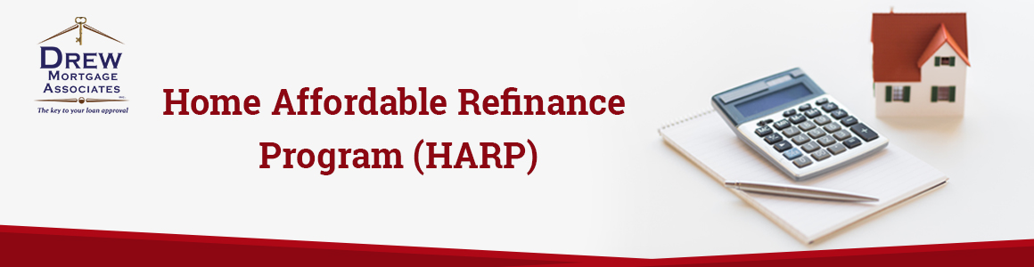 What is a Home Affordable Refinance Program (HARP)?